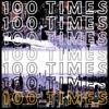 100TIMES
