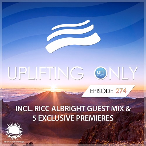 Uplifting Only 274 (incl. Ricc Albright Guestmix) (May 10, 2018) [All Instrumental]