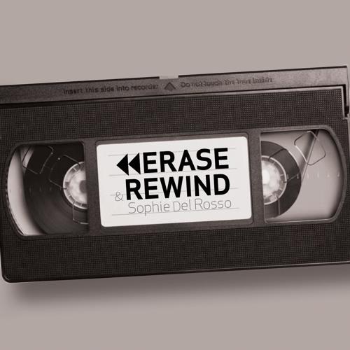 Sophie Del Rosso - Erase & Rewind