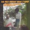 Do You Know Who I am? (feat. Sabrina Gomes)