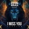 Kevin Ayala - I Miss You Session  DOWNLOAD