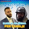 Elinel ft. MC Kresha - Per Familje (Official Audio Music)