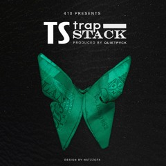 #410 TS - Trap Stack (Produced by Quietpvck)