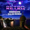 Despacito (Salsa Remix)- Luis Fonsi & Daddy Yankee featuring Justin Beiber