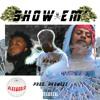 SHOW EM' - MILES FOSTER ft. JUKE JET$ON +ANTONIO KASH (prod. HVRMEEZ)