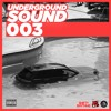 UNDERGROUND SOUND 003