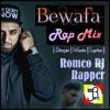 Bewafa - Rap Mix