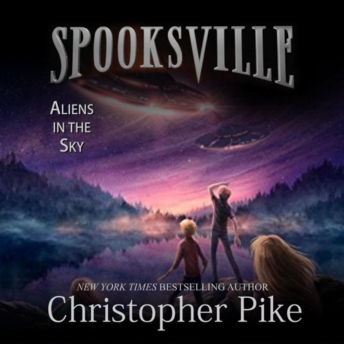 """Aliens in the Sky"" by Christopher Pike, read by Adam Verner"