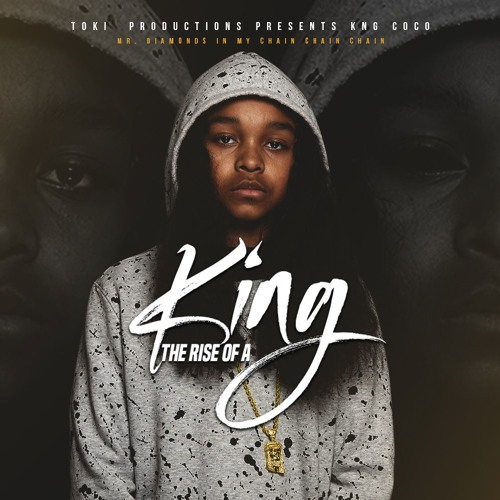 KNG COCO I - Rise Of A King (Mixtape)
