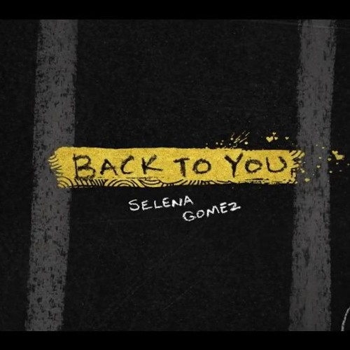 Back To You -Selena Gomez(Audio)