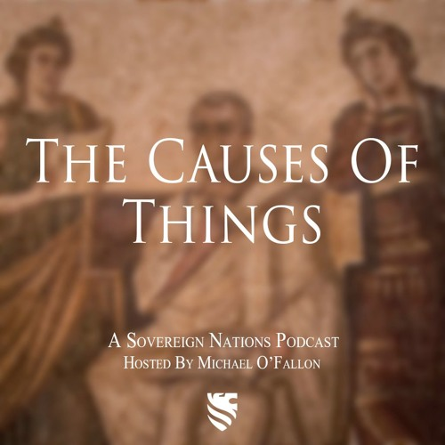 The Causes Of Things Podcast