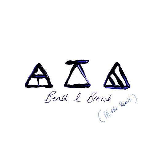 Joe Waller - Bend & Break (Muffin Remix)