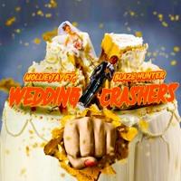 Wedding Crashers ft. Blaze Hunter