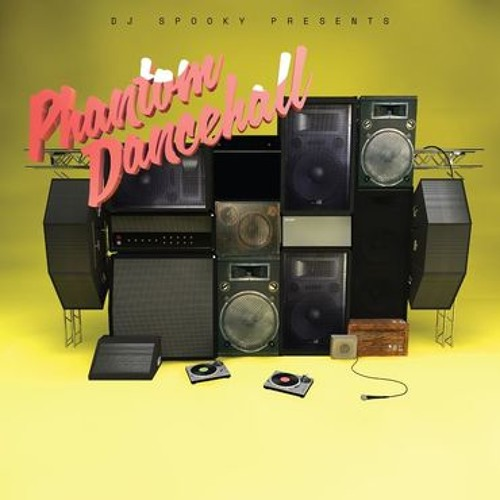 Phantom Dancehall B-Sides