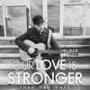 """Jamin Krause – """"Our Love Is Stronger Than Our Hate"""""""