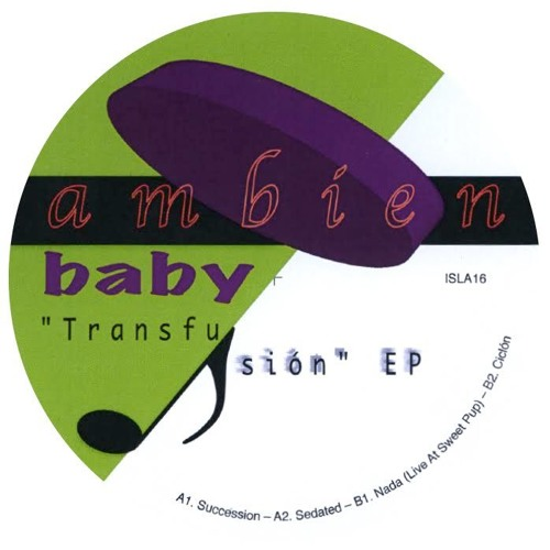 Ambien Baby - Transfusión EP - PREVIEWS