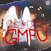 GMFU (Prod. Dopelord Mike)