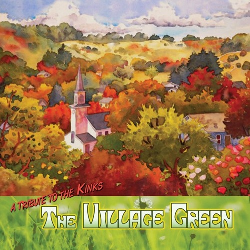 The Village Green - A Tribute to The Kinks