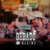 VS SERTANEJO BÊBADO NO MÁXIMO - Bruno & Barretto Portada del disco