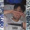 BLUE BLOOD (PROD. BY TREX)