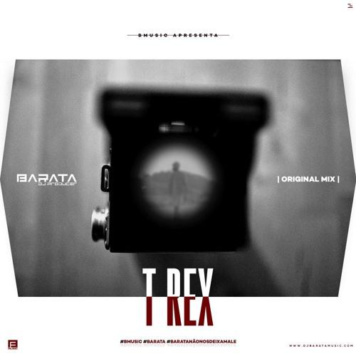 Barata - T-Rex (Original Mix)