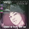 Trinidad Cardona-Even if (chopped up by Dj Slow Lee)