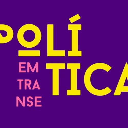 Política em Transe #13 | #Ocupapolítica, com Áurea Carolina e Roberto Andrés