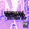 Birthday Rap (Prod. xkalajengx)