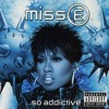 Pop Culture History Podcast Episode 87- Missy Elliott Miss E... So Addictive Album