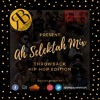 Ah Selektah Mix Vol.8 - Hip Hop Throwback Edition