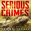 Serious Crimes By Frank Tayell Audiobook Excerpt