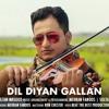 Dil Diyan Gallan - Violin Cover | Tiger Zinda Hai | Atif Aslam | Vishal and Shekhar | Sultan Masood