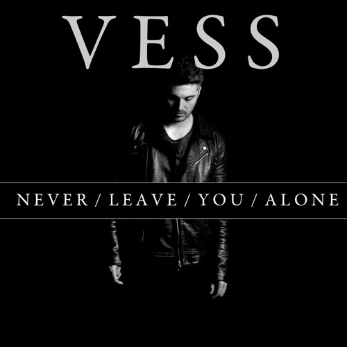 Never Leave You Alone (Single)