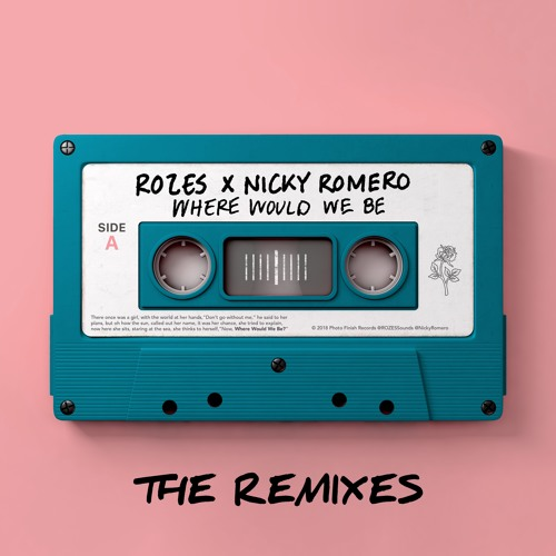 Where Would We Be - THE REMIXES Vol 1