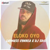 Fally Ipupa - Eloko Oyo - Laynus Correa & DJ SKID Afro Remix