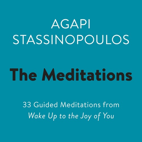 The Meditations by Agapi Stassinopoulos - Meditation on Finding Your Confidence and Being Bold
