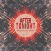 D-Groov, Scarlatelli & Refers - After Tonight [FREEDL]