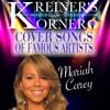 KREINER'S KORNER -MARIAH CAREY COVER SONGS