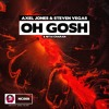 Axel Jones & Steven Vegas - Oh Gosh (ft. Nitai Charan)