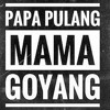 #PAPA PULANG MAMA GOYANG 2018 [Azay DTM Kampoeng]#Kepp