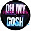 Brent Kilner - Oh My Gosh (Free Download)