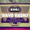 Rave Radio Episode 113 with Bad Decisions