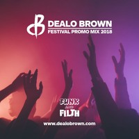 Dealo Brown - Festival promo mix 2018