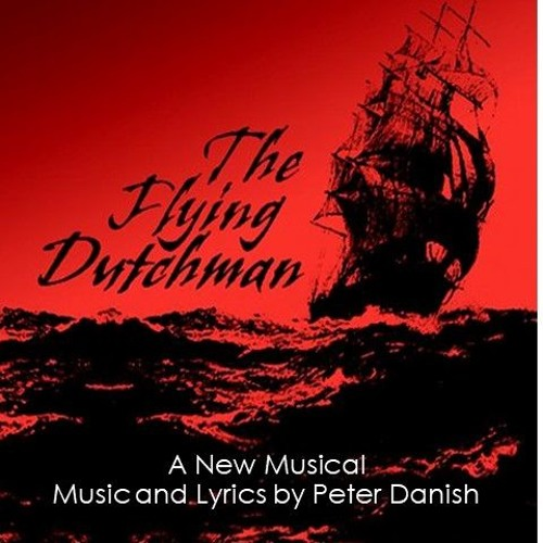 The Flying Dutchman Musical