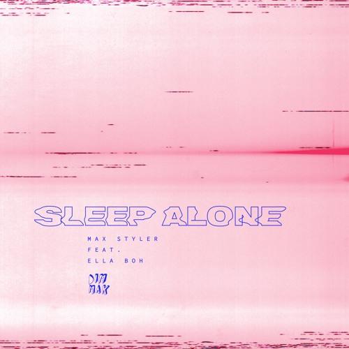 Sleep Alone (feat. Ella Boh)