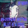 Download Blockoe Bitxh- Bud Not Buddy(Ft 205Dooly) [Mr Lit Af And Cocky] Mp3