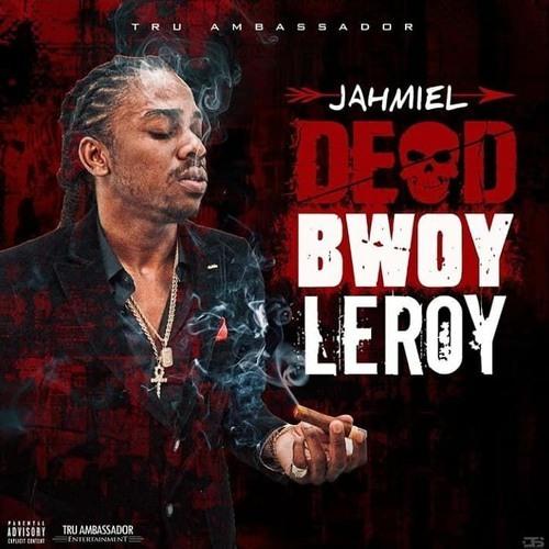 Jahmiel - Dead Bwoy Leroy [Tommy Lee Sparta Diss] Dancehall 2018 @GazaPriiinceEnt