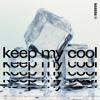 NAUUDA - Keep My Cool