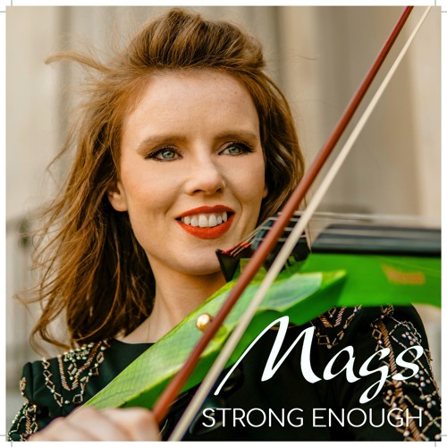 MAGS McCARTHY - STRONG ENOUGH