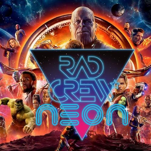 Rad Crew Neon S10E09: Infinity War Spoilercast